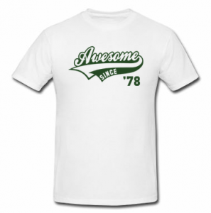 Awesome since 73 t-shirt