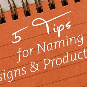 5 Tips for Good Design and Product Names