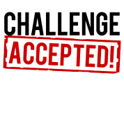 challenge_accepted t-shirt T-Shirt | Spreadshirt