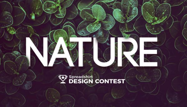 get some green from spreadshirt s nature themed design competition